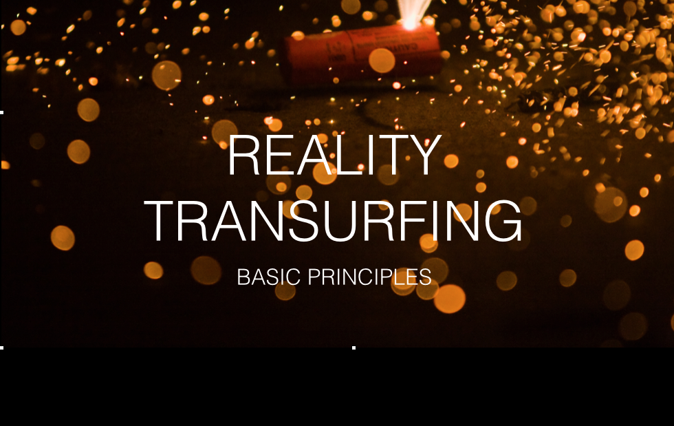 reality-transurfing-basic-principles